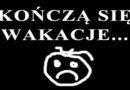 Koniec Wakacji :-(