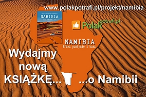 Wydajemy nową książkę o Namibii!