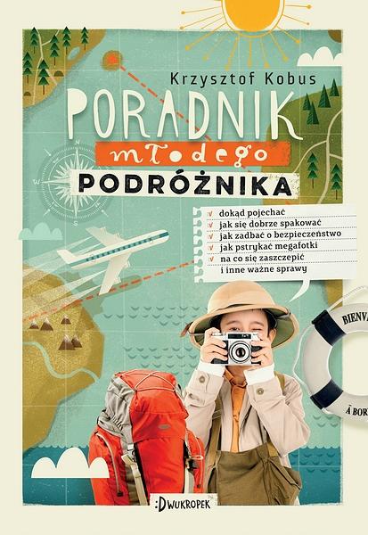 Poradnik Młodego Podróznika - Krzysztof Kobus