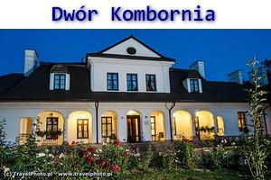 DWÓR KOMBORNIA (z serii: Odkryj swój EDEN w Polsce)